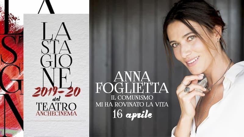 Anna Foglietta - Il comunismo mi ha rovinato la vita 16 Aprile 2020 a Bari locandina