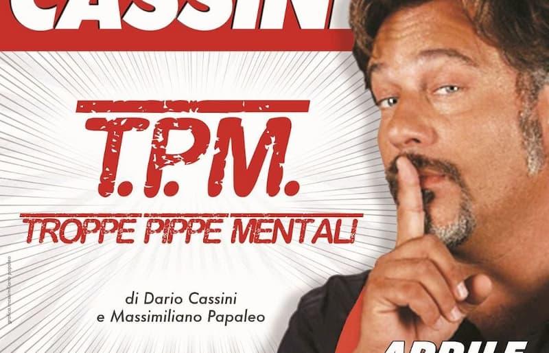 Dario Cassini in Troppe Pippe Mentali