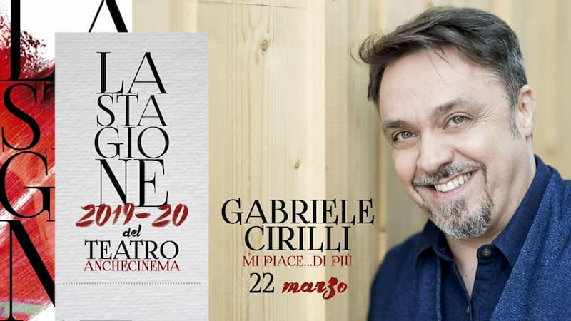 Gabriele Cirilli - Mi piace di più 22 marzo 2020 a Bari locandina