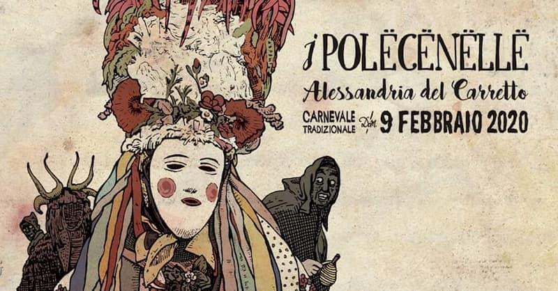 I Połëcënellë - Carnevale tradizionale 9 Febbraio 2020 ad Alessandria del Carretto locandina