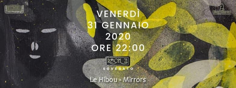 Le Hibou 31 gennaio 2020 al Room 21 Speakeasy di Soverato locandina