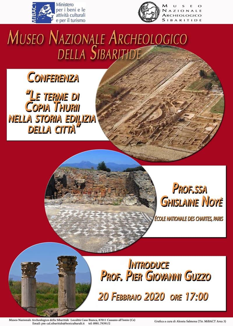 Le terme di Copia Thurii nella storia edilizia della città 20 Febbraio 2020 al Museo Nazionale Archeologico della Sibaritide
