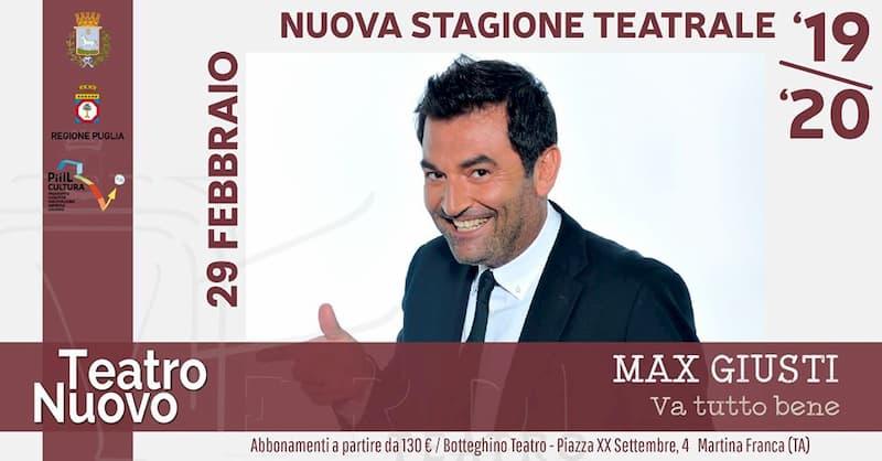 MAX Giusti in Va Tutto Bene 29 Febbraio 2020 a Martina Franca locandina