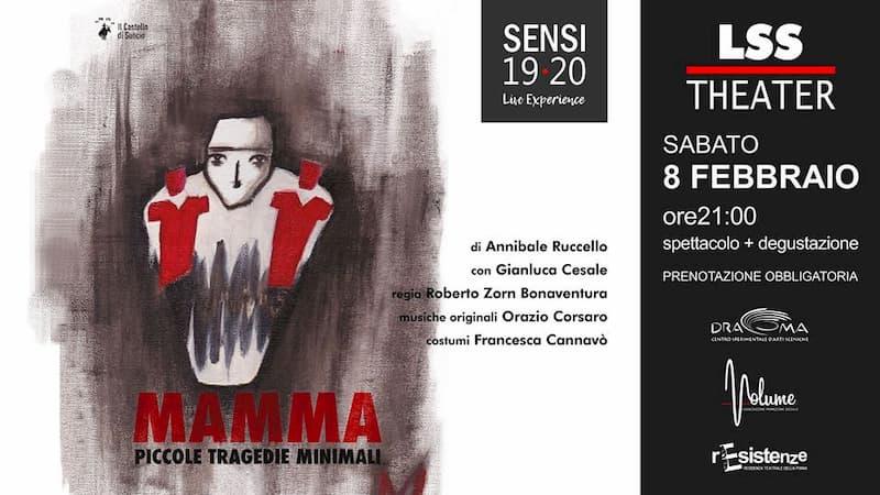 Mamma, piccole tragedie minimali Spettacolo Teatrale+cena 8 febbraio 2020 a Polistena locandina