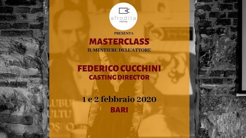 MasterClass con il Casting Director Federico Cucchini 1 e 2 Febbraio 2020 a Bari locandina