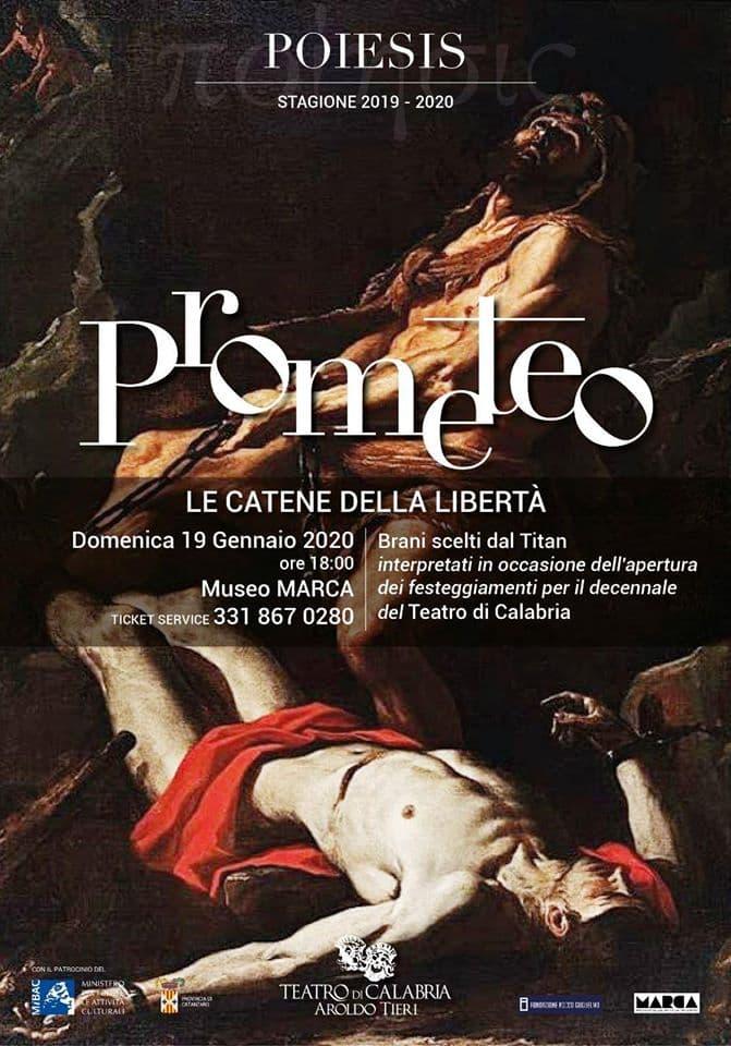 Poiesis -Prometeo le catene della Libertà - Decennale TdC 19 Gennaio 2020 a Catanzaro locandina