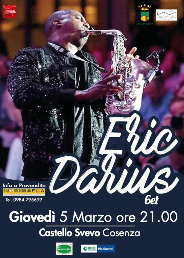 Eric Darius 6et al Castello Svevo di Cosenza il 5 Marzo 2020 locandina