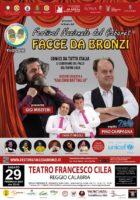 Facce da Bronzi 29 febbraio 2020 - Teatro Cilea Reggio Calabria