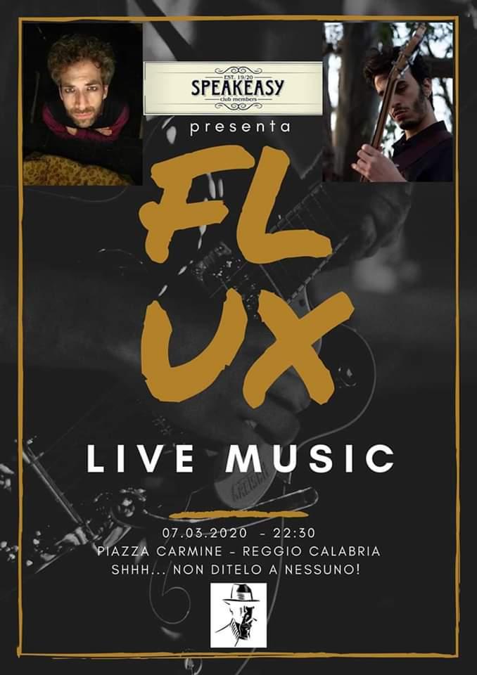 Flux - Live Music 7 Marzo 2020 a Reggio Calabria locandina