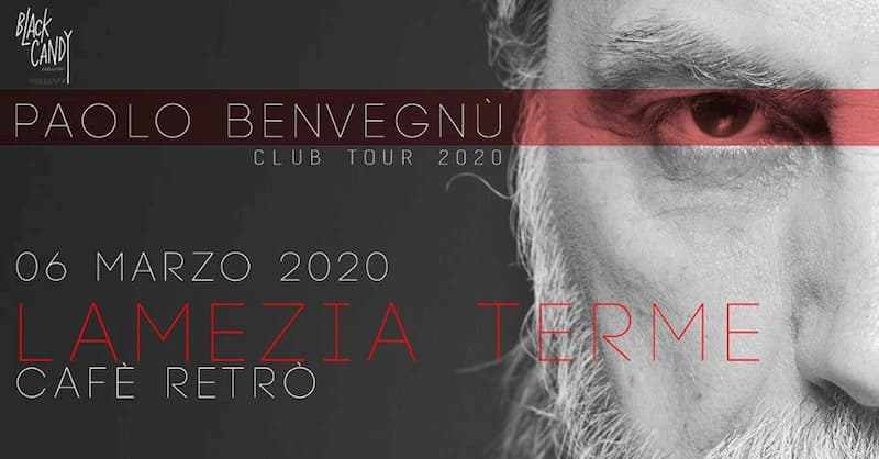 Paolo Benvegnù Live Lamezia Terme 6 Marzo 2020 locandina