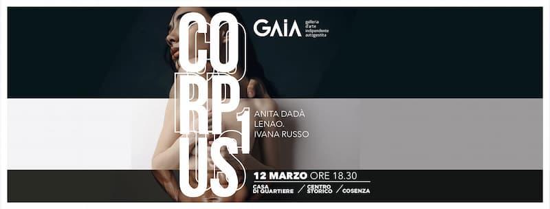 Riapre la galleria Gaia a Cosenza con la mostra Corpus 12 marzo 2021