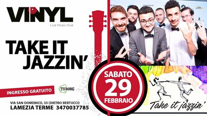 Take It Jazzin Live al Vinyl 29 Febbraio 2020 a Lamezia Terme locandina