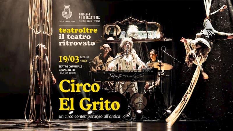TeatrOltre Circo El Grito 19 Marzo 2020 a Lamezia Terme locandina