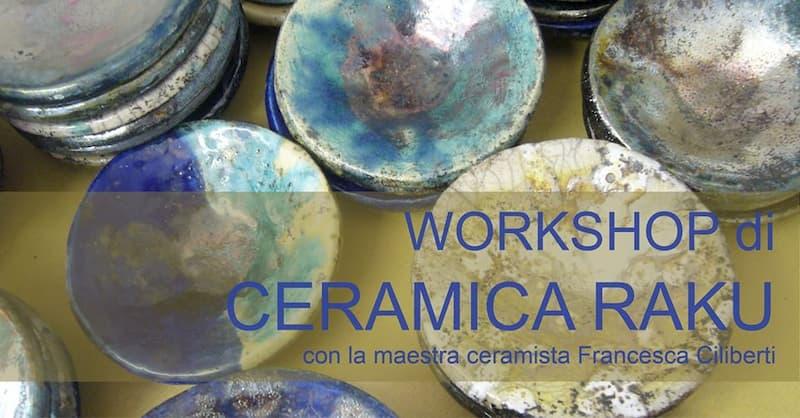 Workshop di Ceramica Raku
