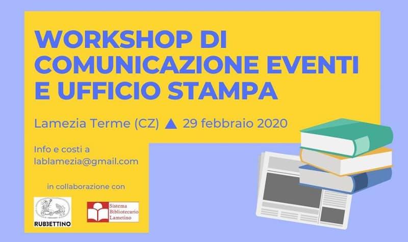 Workshop di comunicazione eventi e ufficio stampa 29 Febbraio 2020 a Lamezia Terme locandina