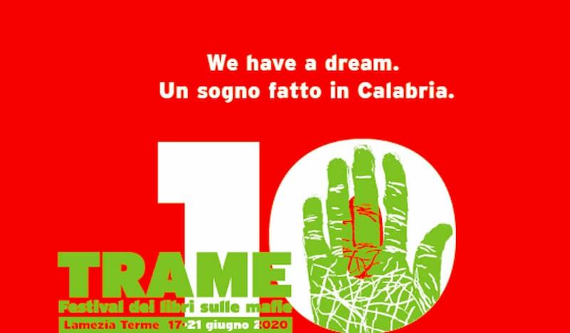 Trame.10 Festival dedicato ai libri sulle mafie dal 17 al 21 giugno 2020 a Lamezia Terme locandina