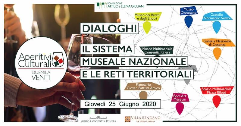 Aperitivi Culturali - Dialoghi sul Ruolo dei Musei 25 Giugno 2020 a Cosenza locandina