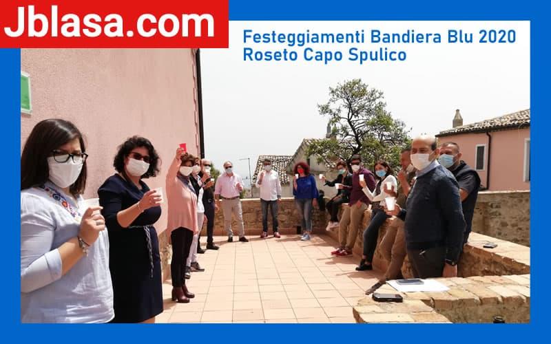 Festeggiamenti Bandiera Blu 2020 Roseto Capo Spulico