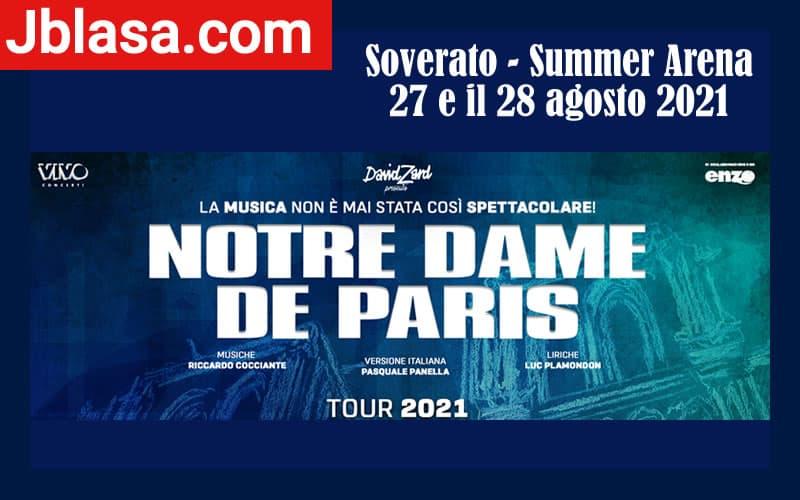Notre Dame de Paris a Soverato 27 e il 28 agosto 2021