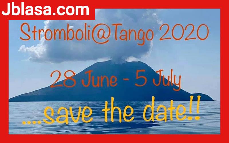 4^ Stromboli@Tango 28 giugno al 5 luglio 2020