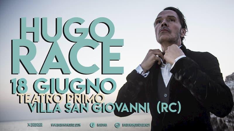 Hugo Race - Live at Teatro Primo - Villa San Giovanni 18 Giugno 2020 locandina