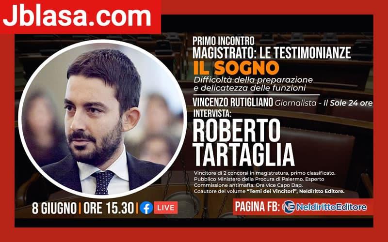 Magistrato le testimonianze intervista a Roberto Tartaglia 8 giugno 2020 online locandina