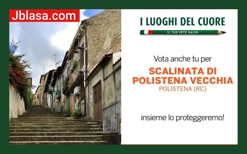Vota la Scalinata di Polistena vecchia ne I Luoghi del Cuore FAI 2020