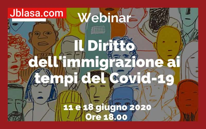 Webinar - Il Diritto dell'immigrazione ai tempi del Covid-19