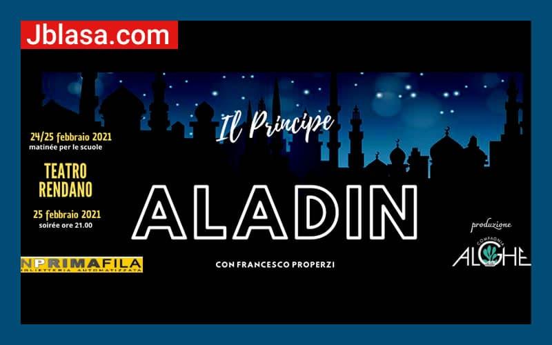Il principe Aladin 24 e 25 febbraio 2020 Cosenza