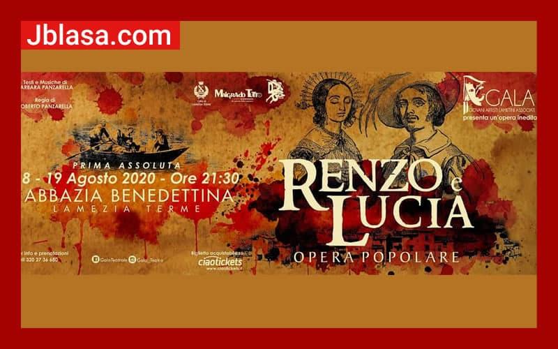 Renzo e Lucia Opera Popolare 18 e 19 Agosto 2020 a Lamezia Terme