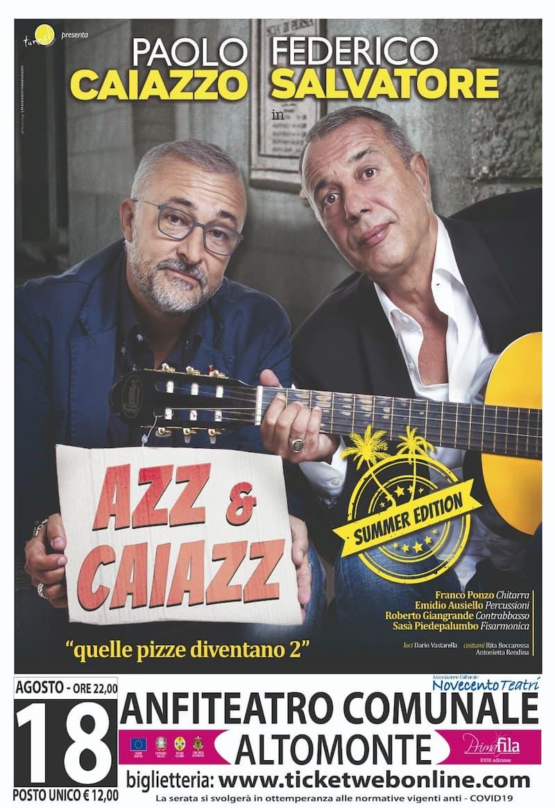 Poalo Caiazzo e Federico Salvatore 18 Agosto 2020 ad Altomonte locandina
