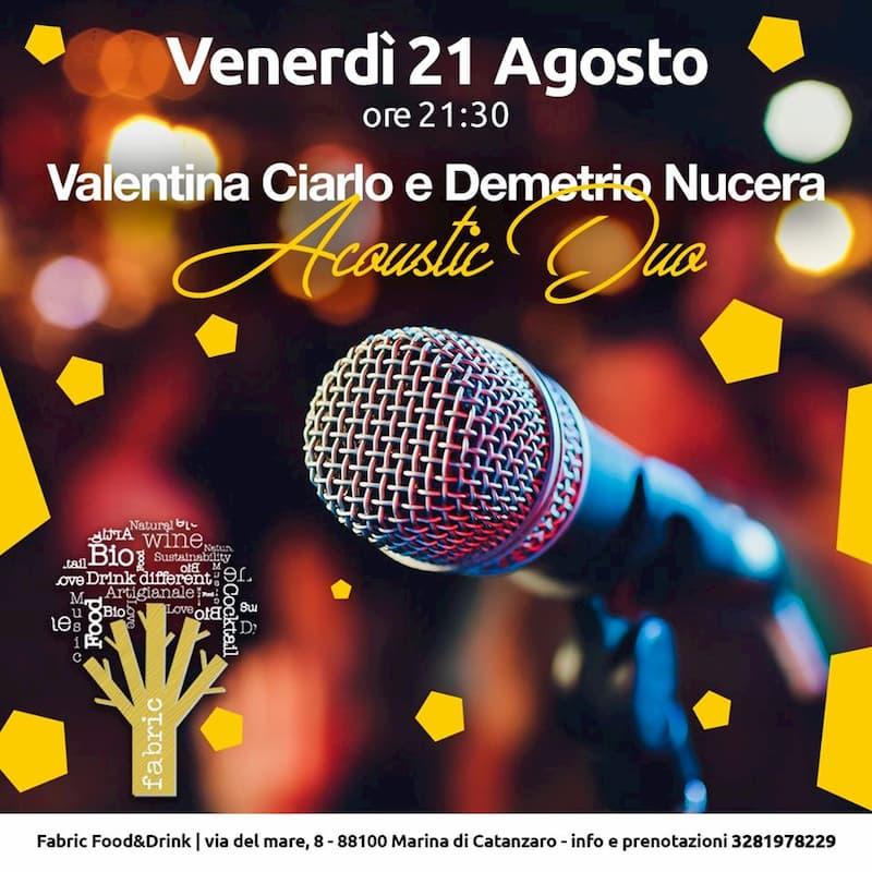 Valentina Ciarlo e Demetrio Nucera Acoustic Duo 21 Agosto 2020 Marina di Catanzaro