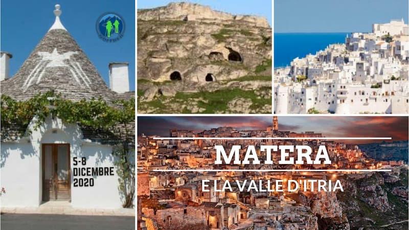 Matera e la Valle D'Itria dal 5 al 8 Dicembre 2020
