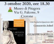Presentazione romanzo LAKINION, Amore e guerra nella Magna Grecia 3 ottobre 2020 Crotone