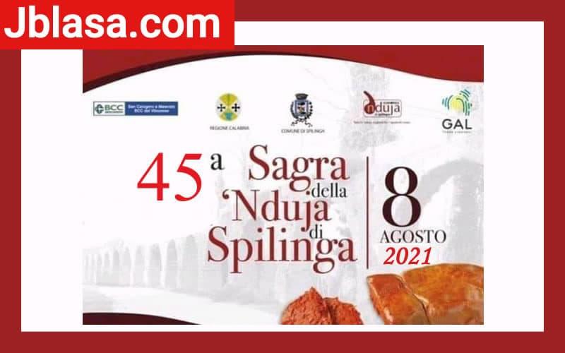 Sagra della Nduja di Spilinga 8 Agosto 2021