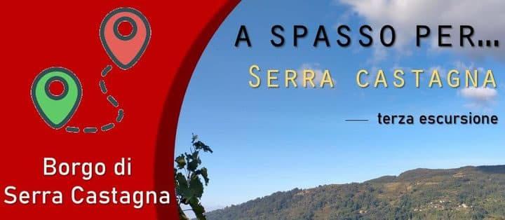 A spasso per... Serra Castagna