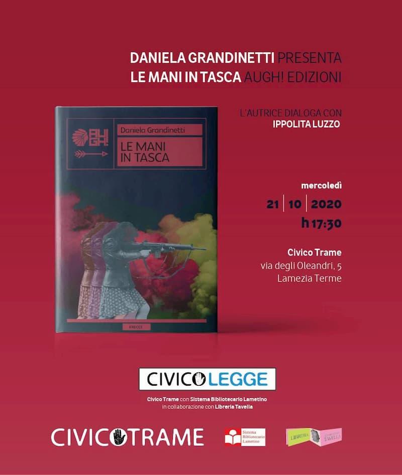 Daniela Grandinetti presenta Le mani in tasca 21 Ottobre 2020 Lamezia Terme