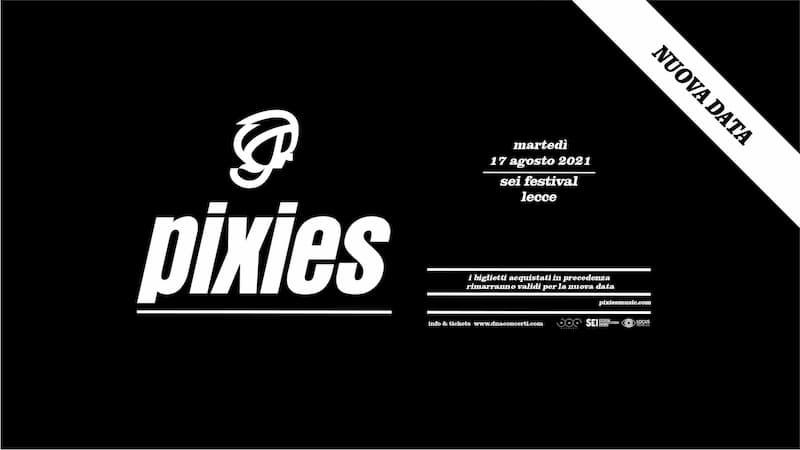 Pixies live a Lecce • SEI Festival 17 Agosto 2021