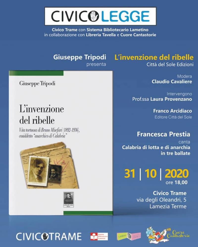 Presentazione libro L'invenzione del ribelle 31 ottobre 2020 Lamezia Terme locandina