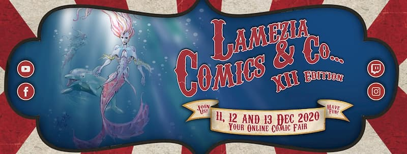 Lamezia Comics & Co... XII Edizione - Your online comic fair! 2020