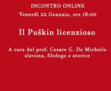 Il Puškin licenzioso A cura del prof. Cesare G. De Michelis 22 gennaio 2021 Messina