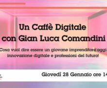 Un Caffè Digitale con Gian Luca Comandini 28 gennaio 2021