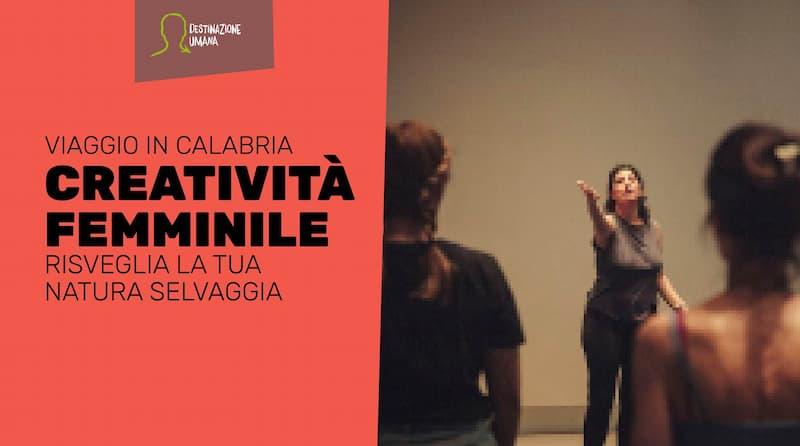 Creatività femminile risveglia la tua natura selvaggia dal 20 al 26 giugno 2021 a Lorica