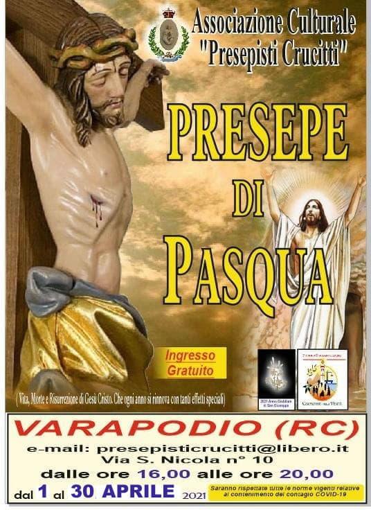 Presepe di Pasqua 2021 aperto 1 al 31 Aprile 2021 a Varapodio locandina