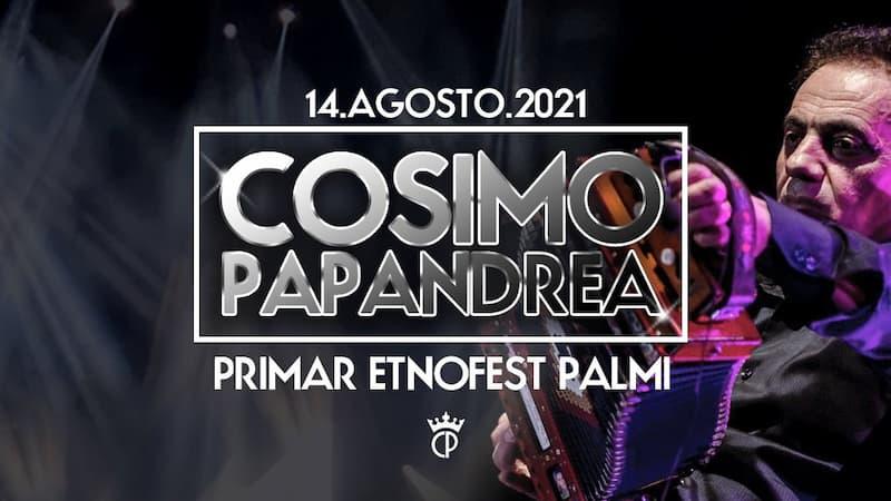 Cosimo Papandrea Live a Primar Etnofest Palmi 14 agosto 2021