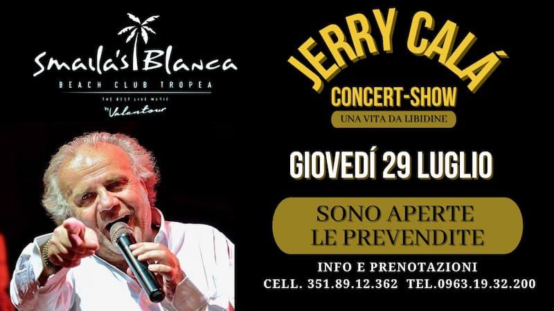 Jerry Calà concert show a Tropea 29 luglio 2021