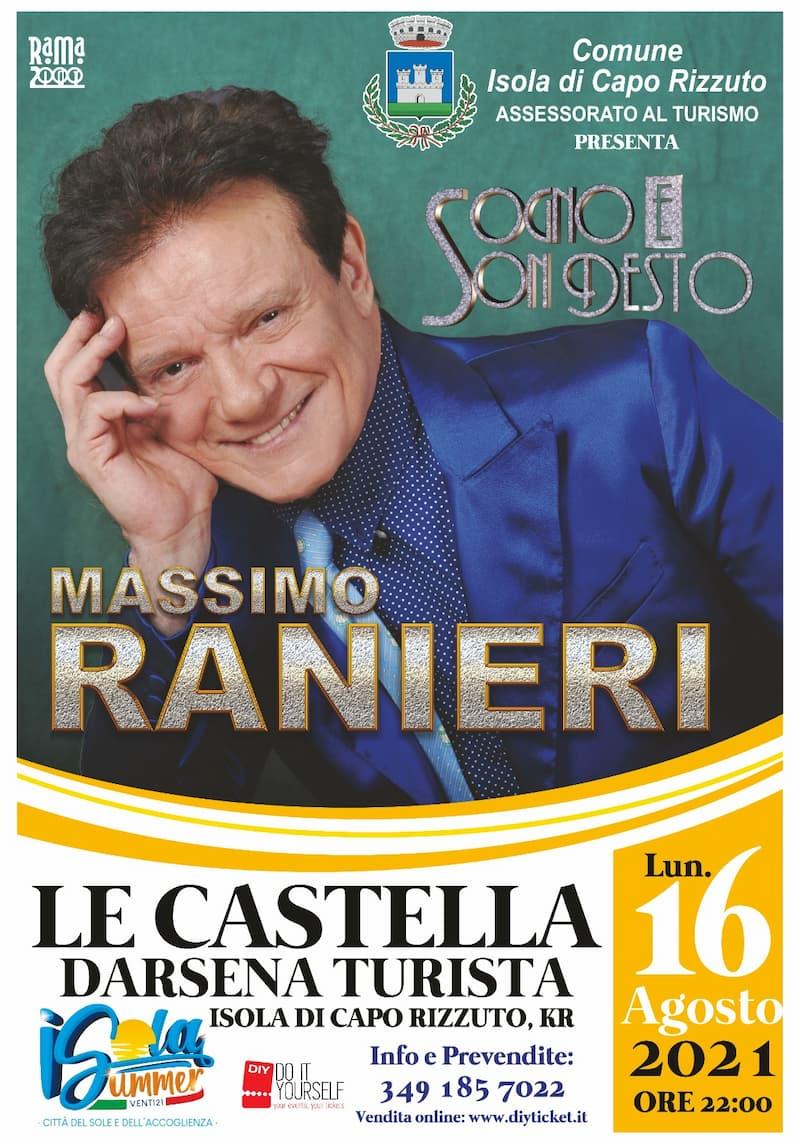 Massimo Ranieri con Sogno e son Desto Darsena Le Castella 16 agosto 2021 locandina