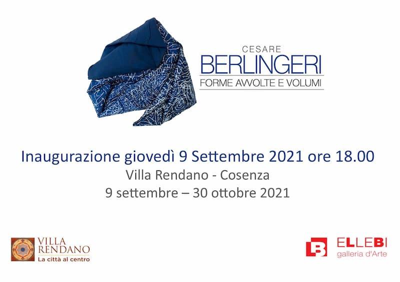 Mostra - Cesare Berlingeri - Forme Avvolte e volumi 2021 Cosenza