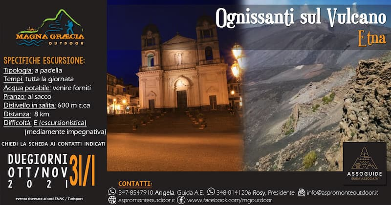 Ognissanti sul Vulcano Etna 31 ottobre 2021 Catania